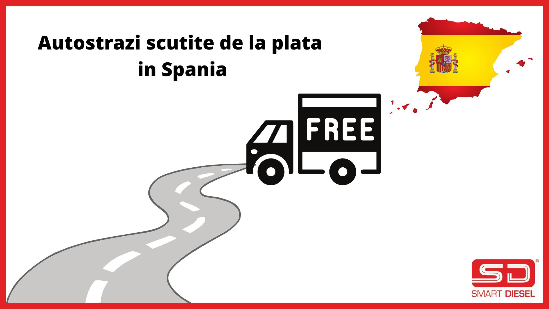 Autostrazi gratuite in Spania din Septembrie 2021
